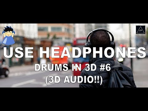 3d audio experience | Drums Music in 3d Sound#6 | Lazy Boys Productions