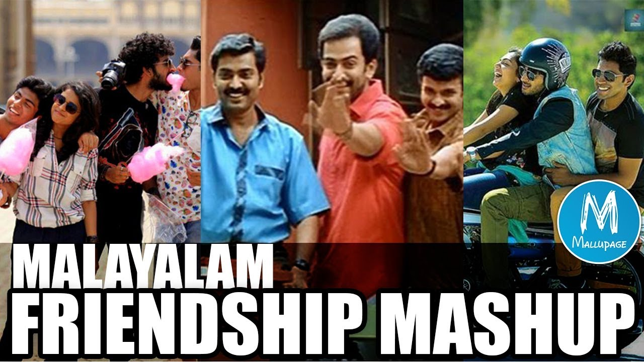 Tribute To all Friends | Friendship Song | Malayalam Chunkz Mashup |  Chanchakam Thenniyum