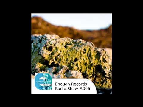 Enough Records Radio Show #006