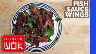 Crispy Thai Style Chicken Wing Recipe with Fish Sauce! | Wok Wednesdays