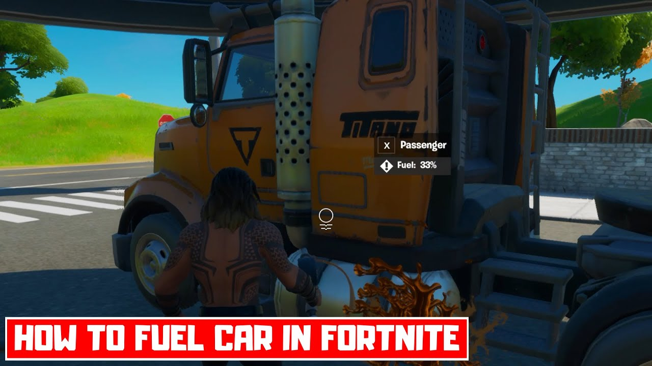 How To Fuel A Car In Fortnite Chapter 2 Season 3 New Cars In