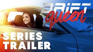Drift Queen | New Series | Official Trailer