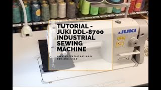 Tutorial - Juki DDL-8700 Industrial Sewing Machine - GoldStarTool.com - 800-868-4419
