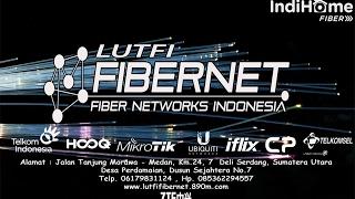 PETUNJUK PENGGUNAAAN LAYANAN INTERNET IndiHome Fiber (Rt Rw Net) @LutfiFiberNet