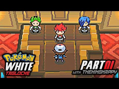 Pokémon White Randomized Taglocke PART ONE w/ TheKingNappy!!