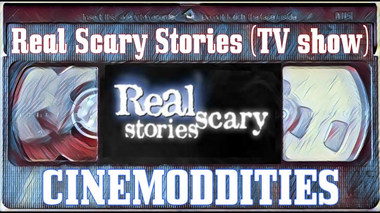 Real Scary Stories - Fox Family TV Show Discussion
