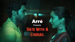 Date With A Chudail ft. Shraddha Kapoor & Rajkummar Rao | Stree