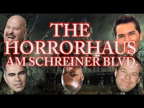 The Horrorhaus Am Schreiner Boulevard