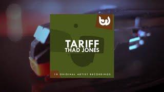 Thad Jones - Tariff (Full Album)