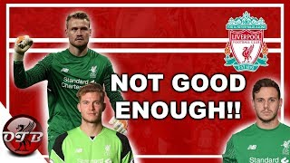 """""""Not Good Enough"""" Liverpool Goalkeepers Are Not Good Enough For Liverpool FC #LFC"""