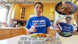Vlog Resep Bubur Manado/bubur Tinutuan & Sambal Ikan Asin | Mukbang Ultimate Del