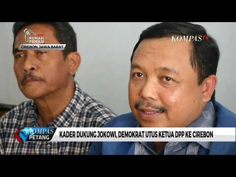 Kader Dukung Jokowi, Demokrat Utus Ketua DPP Ke Cirebon
