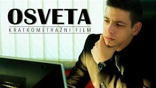 OSVETA - Kratkometražni film
