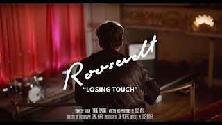 Roosevelt - Losing Touch (Official Music Video)