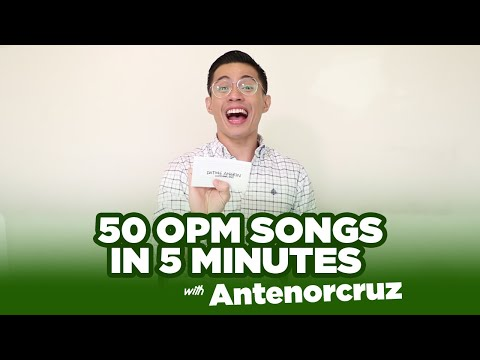50 OPM Songs In 5 Minutes With Antenorcruz