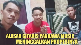 GITARIS PANDAWA MUSIC MENGUNDURKAN DIRI DENGAN ALASAN