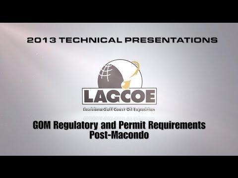 LAGCOE  2013 Gulf of Mexico Regulatory & Permit Requirements - Technical Presentation