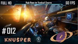 Star Citizen #12 - High Noon im Vanduul Swarm [Deutsch] [60fps]
