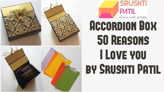 Accordion box Tutorial (50 Reasons I Love you) by Srushti Patil