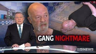 Seven+ Nine News. Apex Gang Home Invade Terrorising Man.(Narre Warren)
