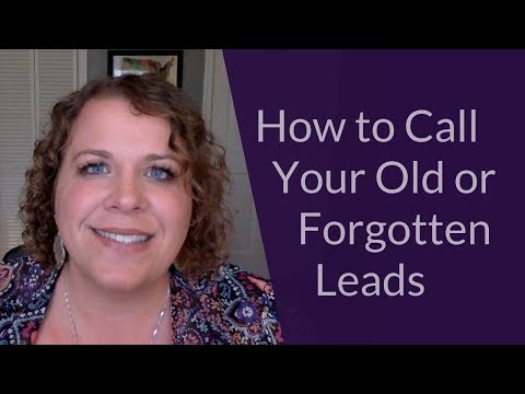 How to Call Your Old or Forgotten Leads