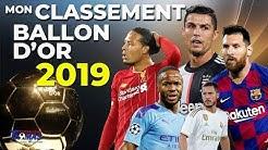 Mon classement pour le BALLON D'OR 2019 - LE TOP 30 ⚽️