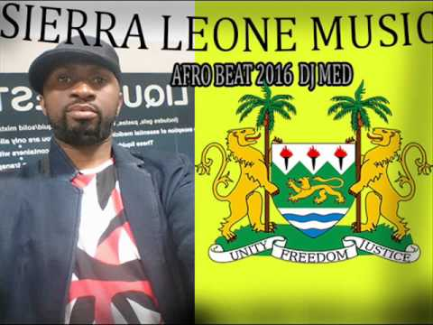 SIERRA LEONE MUSIC /AFRO BEATS 2016