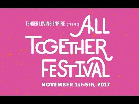 Tender Loving Empire - All Together Festival