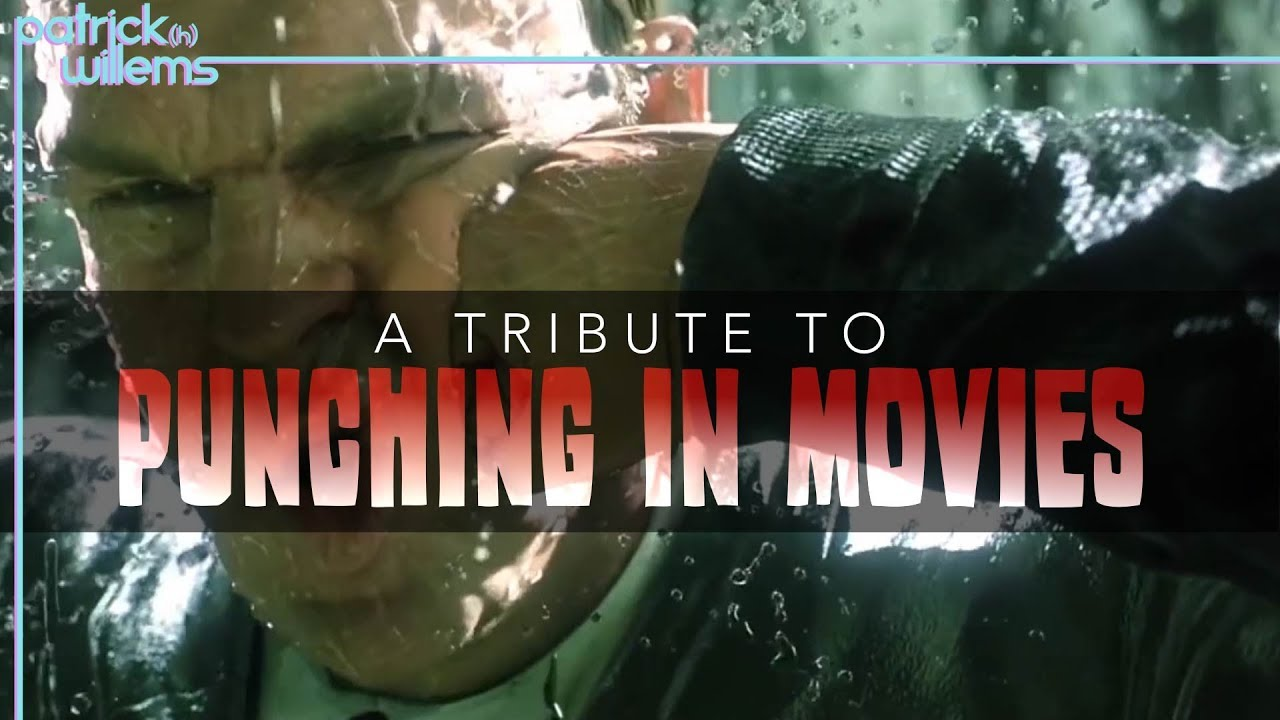A Tribute to Punching in Movies (video essay)