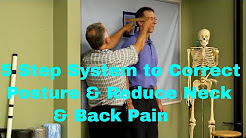 5 Step System to Correct Posture and Reduce Neck & Back Pain