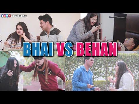 Bhen Bhai Ka Pyaar  | Every Brother & Sister Relationship in World | Aniket Beniwal
