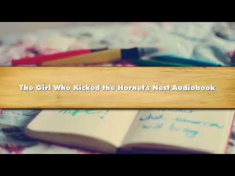 The Girl Who Kicked the Hornet's Nest - Part 01 Audiobook Mp3