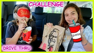 GUESS THE DRIVE THRU CHALLENGE | SISTER FOREVER