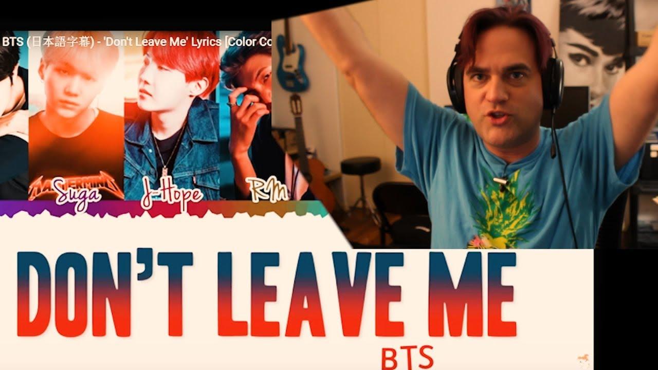 Reaction to BTS - Don't Leave Me Lyrics