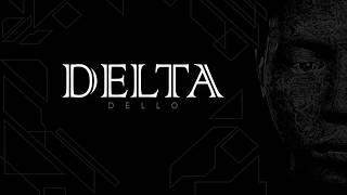 Gambar cover DELTA [Official Audio] - Dello