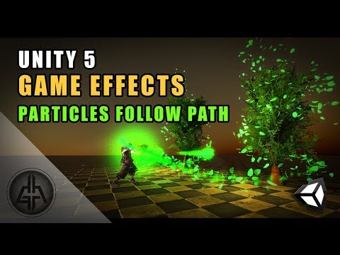 Unity 5 - Game Effects VFX - Make Particles Follow a Path