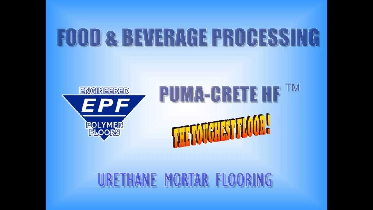 Urethane Mortar & Urethane Cement Flooring Protect Floors in Food &  Beverage Plants