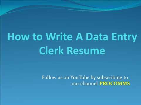 How To Write A Data Entry Clerk Resume | Data Entry Resume | Data Entry Clerk Resume