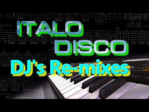 Italo Disco - DJ's Re-mixes Vers.