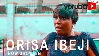 Orisa Ibeji Latest Yoruba Movie 2021 Drama Starring Bimpe Oyebade Moustapha SholagbadeToyin Alausa