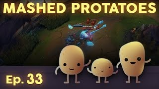 Mashed Protatoes Episode 33