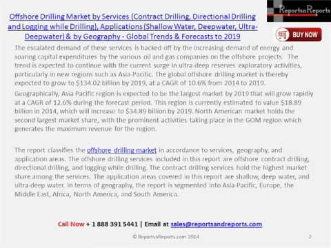 Worldwide Offshore Drilling Market (Directional Drilling and Logging while Drilling) to 2019