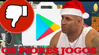 PIORES JOGOS DA PLAY STORE PARTE 2