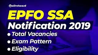 EPFO SSA Recruitment 2019 | Official Notification | Vacancies | Exam Pattern | Eligibility