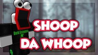Roblox Script Showcase Episode#957/Shoop Da Whoop