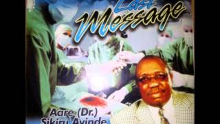 Besco Azeez - Last Message for Aare Dr Sikiru Ayinde Barrister