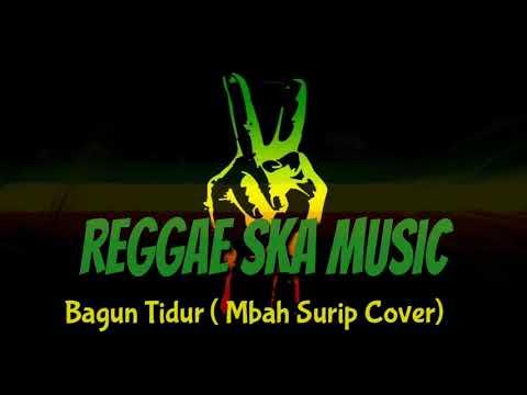 Top Lagu Reggae Ska Version Bangun Tidur (Mbah Surip Cover)