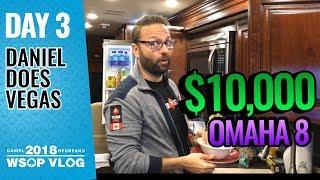 $10k Omaha 8 Championship - 2018 WSOP VLOG DAY 3