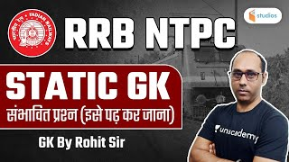 RRB NTPC | GK by Rohit Kumar | Static GK (Expected Questions)