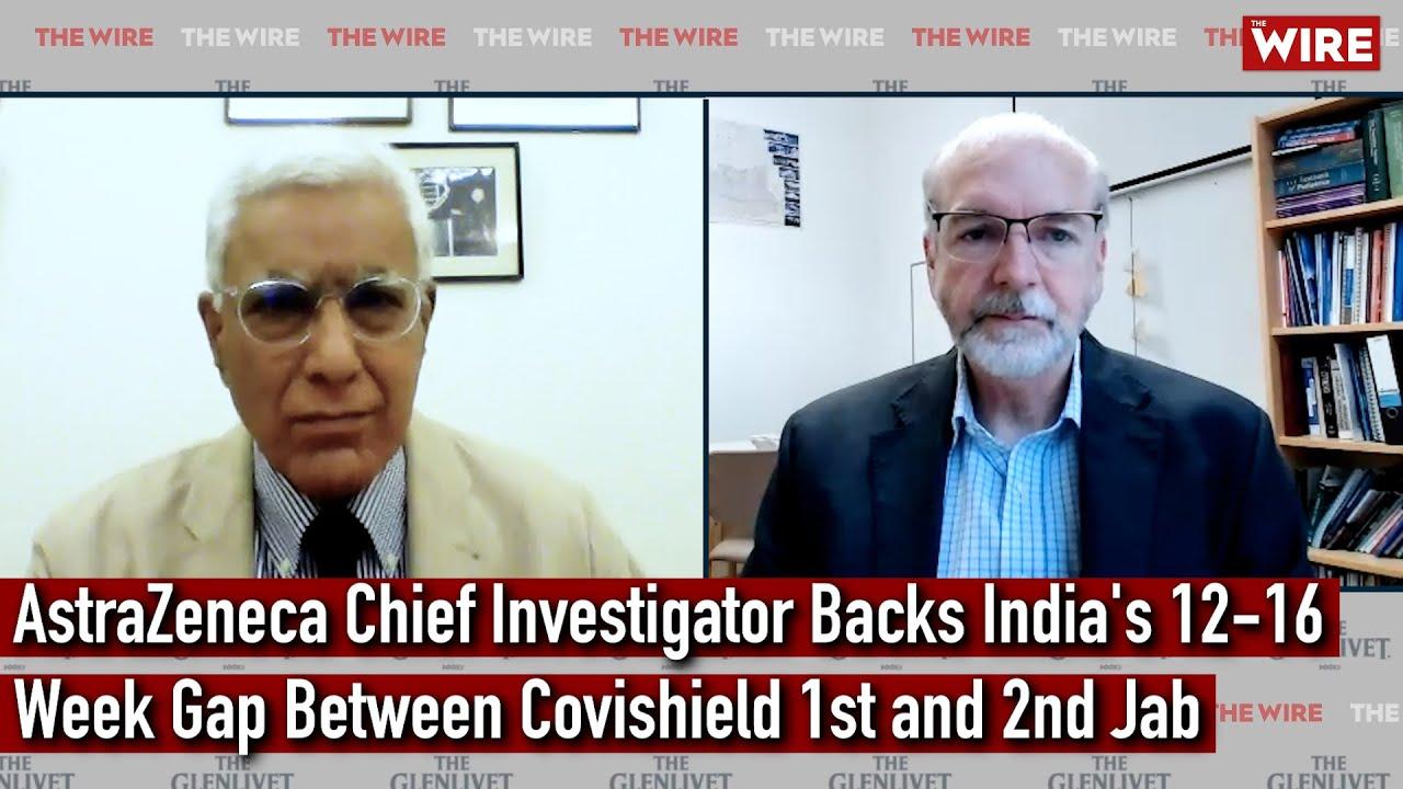 AstraZeneca Chief Investigator Backs India's 12-16 Week Gap Between Covishield 1st and 2nd Jab